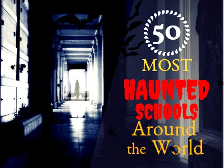 50 Most Haunted Schools Around the World