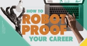 Robot-Proof Your Career