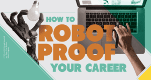 how to robot proof your career